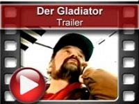 Der Gladiator - Trailer
